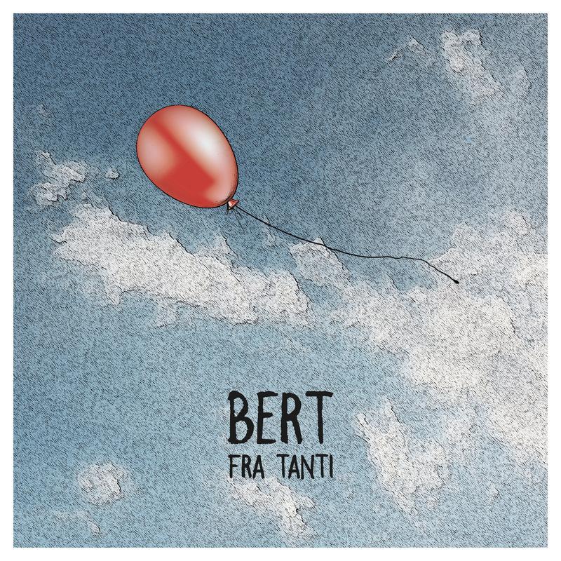 Bert - Fra Tanti
